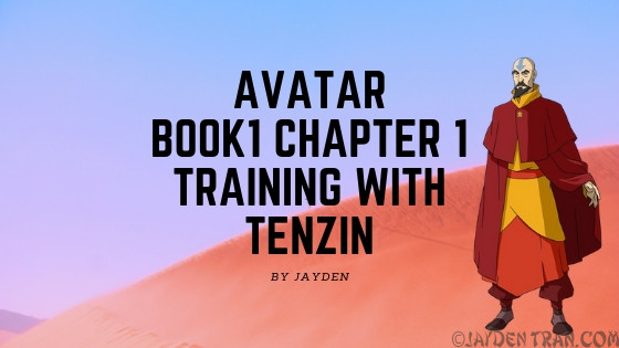 Avatar Book 1 Chapter 1 Training with Tenzin Episode 1