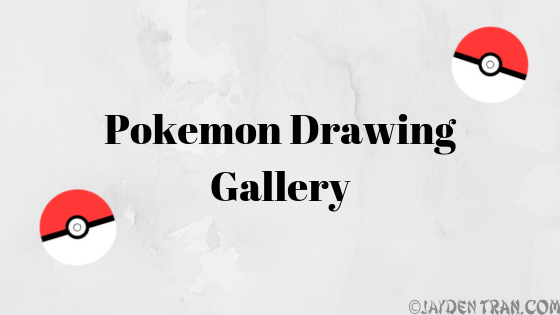 Pokemon Art/Drawing Gallery