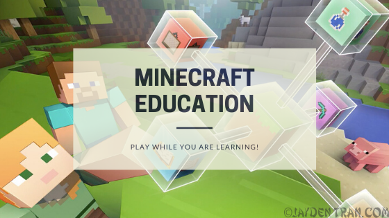 Why You Should Get Minecraft Education #IwantMinecraftEducation