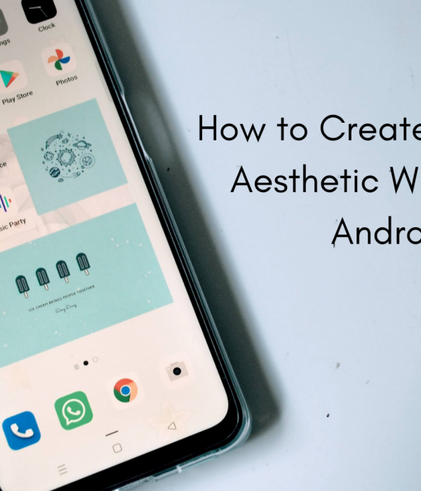 How to Create Your Own Aesthetic Widgets on Android